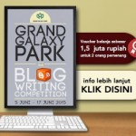 Grand Galaxy Park Blog Writing Competition