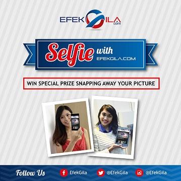 Kontes Foto Selfie Bersama Efekgiladotcom