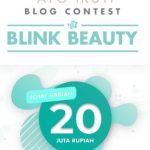 Blog Contest Blink Beauty Berhadiah Total Rp 20 Jt